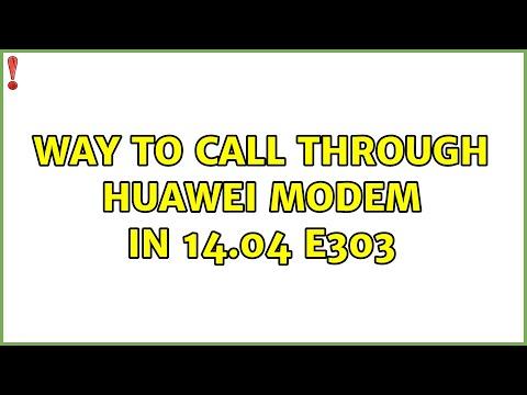 Ubuntu: Way To Call Through Huawei Modem In 14.04 E303