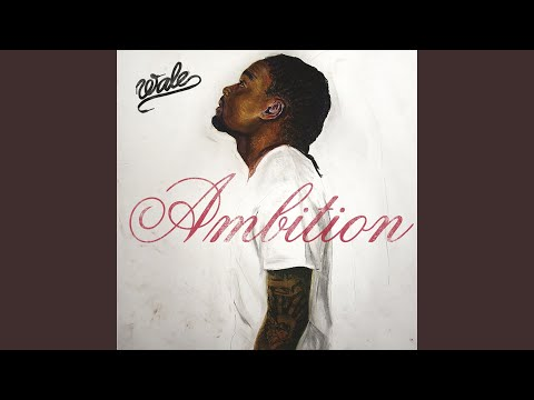 Ambition feat Meek Mill & Rick Ross