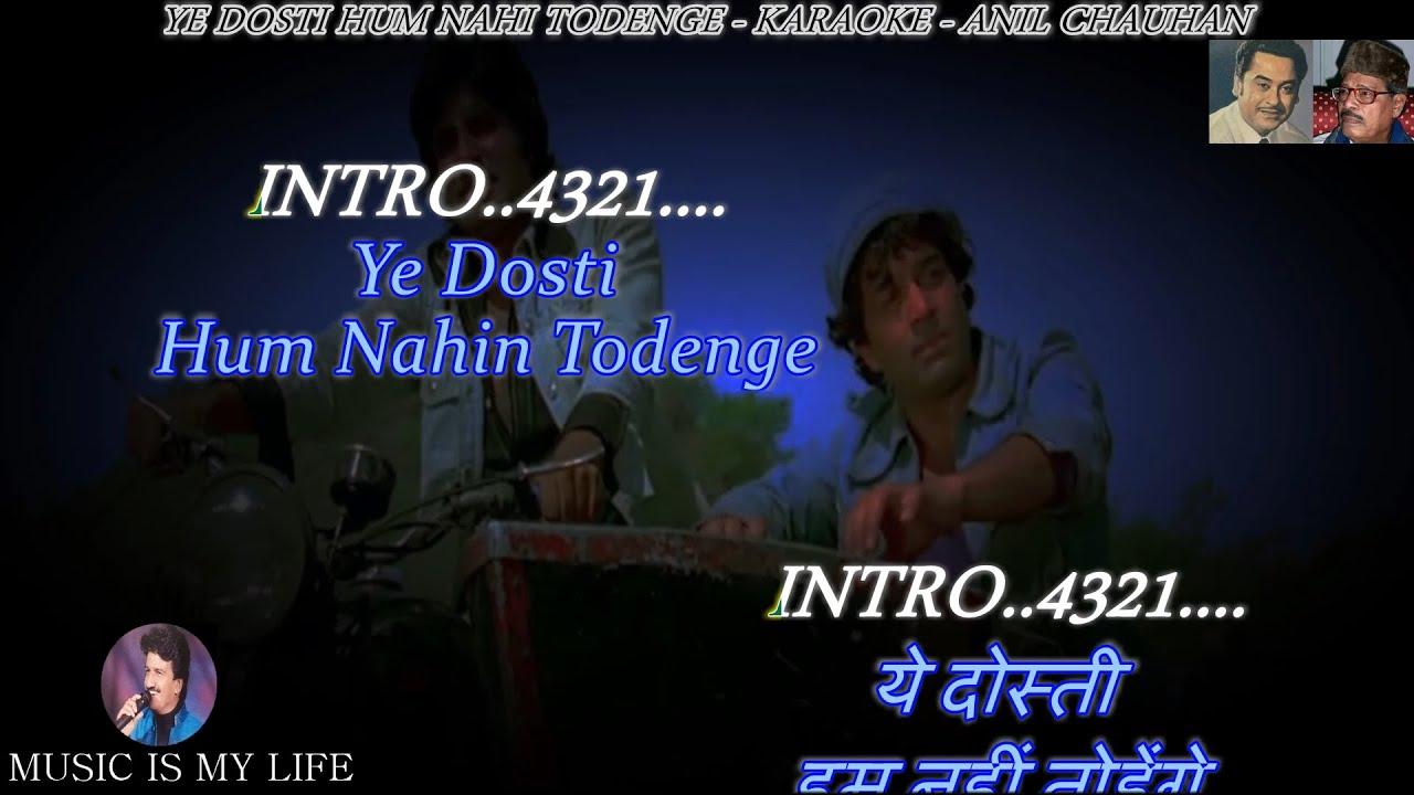 Download Ye Dosti Hum Nahi Todenge Karaoke With Scrolling Lyrics Eng  & हिंदी