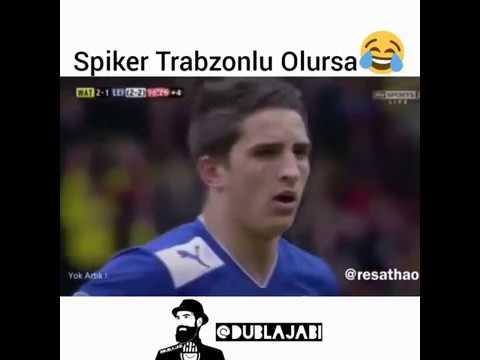 SPİKER TRABZONLU OLURSA