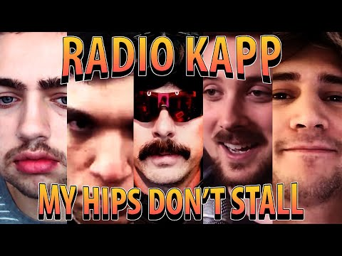 Radio Kapp(a) - My Hips Don't Stall (Official Twitch Music Video)