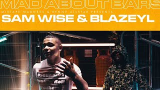 Sam Wise x BlazeYL (HOP) - Mad About Bars w/ Kenny Allstar [S4.26]   @MixtapeMadness