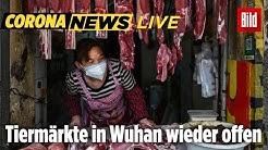 🔴 Heftige Kritik an China wegen Öffnung der Tiermärkte in Wuhan | Corona-Klartext