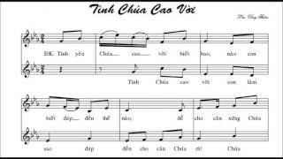 Tình Chúa Cao Vời    -   Duy Thiên   -  (all voices).
