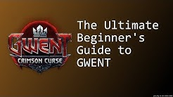 The Ultimate Beginner's Guide to Gwent: Part 1 - Basic Mechanics