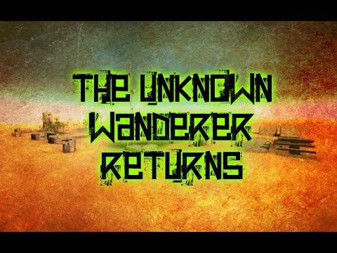 The Unknown Wanderer Returns - II