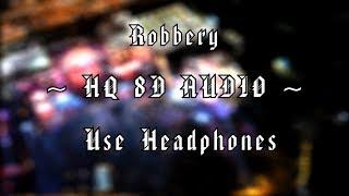Juice WRLD - Robbery | 8D AUDIO (HQ) | Clean