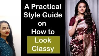 These style tips are going to make you look Classy & Sophisticated