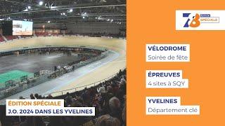 """7/8 Le journal – Edition spéciale """"J.O. 2024 dans les Yvelines"""""""