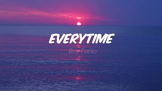 Boy Pablo - Everytime (Lyrics)