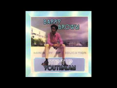 Barry Brown - Step It Up Youthman (Full Album)