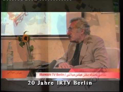 IRANIAN TV Berlin  25.08.2013 / Negahi Be Shah / Abbas Milani
