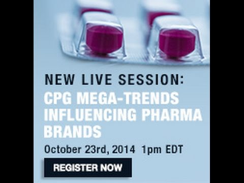 Live Session: Bruce Levinson - CPG Mega-Trends Influencing Pharma Brands