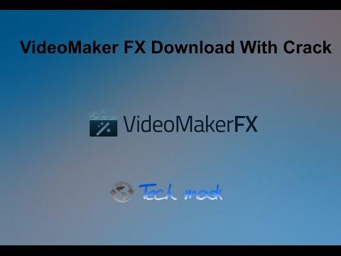 VideoMaker FX Download With Crack