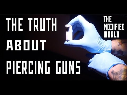 The Truth About Piercing Guns- THE MODIFIED WORLD