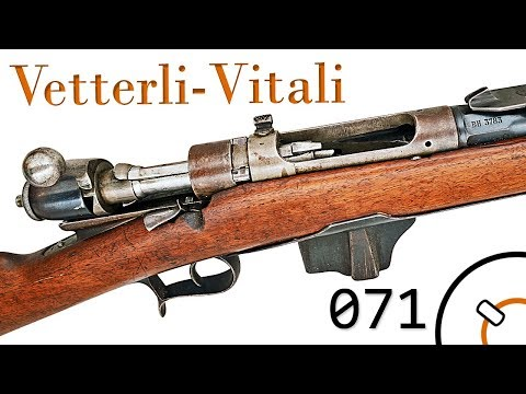 Small Arms of WWI Primer 071: Italian Vetterli-Vitali 1870/87