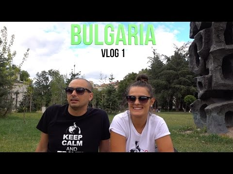 Travel around the world | Vlog 1 - Bulgaria