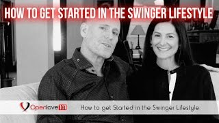How to get Started in the Swinger Lifestyle