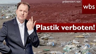 Plastikteller und Strohhalme jetzt verboten – Was steckt dahinter? | Rechtsanwalt Christian Solmecke