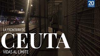 La frontera de Ceuta. Vidas al límite