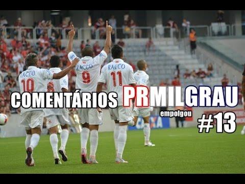 Sampaio Correa 1x2 Paraná 24/05/16 - Comentários PRMILGRAU