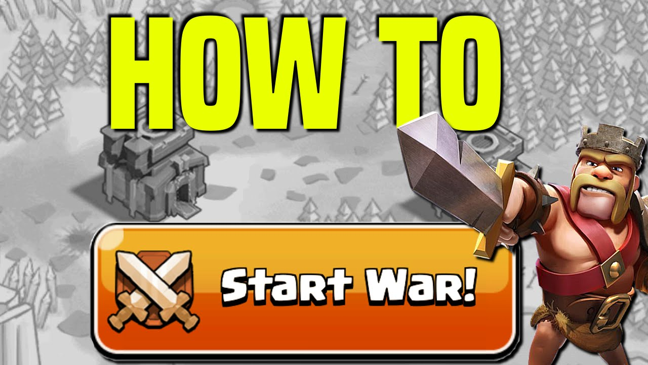 Clash Of Clans   How To Start A Clan War