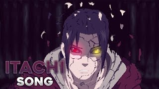 Itachi Uchiha | ANIME SONG