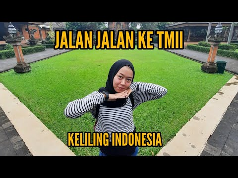 jalan-jalan-ke-taman-mini-indonesia-trip-2020-|-#a2jalanjalan