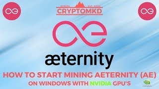 How to start mining Aeternity (AE) on Windows with NVIDIA 6GB GPU's