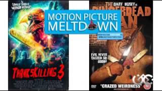 Motion Picture Meltdown: S4E20 - Happy Thankskilling....Again!