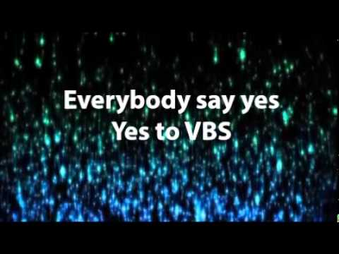 YES to VBS lyrics by Jeff Slaughter