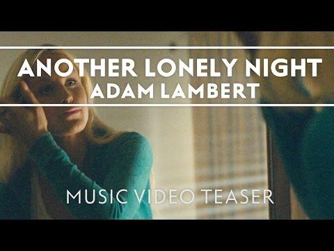 Adam Lambert - Another Lonely Night [Music Video Teaser]
