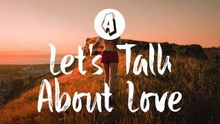 Loving Caliber - Let's Talk About Love (Lyrics / Lyric Video)