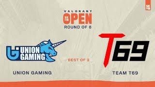 SKWAD Valorant Open | Roขnd of 8 UB - Match 2 | Union Gaming vs Team T69