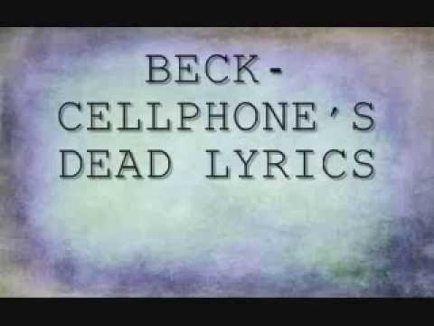 Beck -Cellphone's dead LYRICS