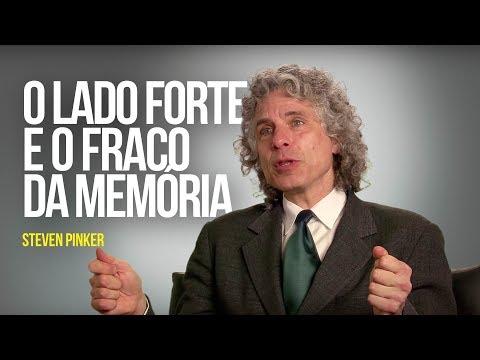 Steven Pinker – O lado forte e o fraco da memória