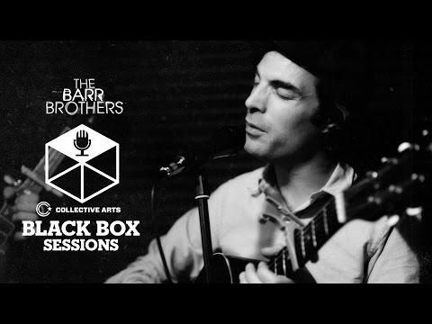 """The Barr Brothers - """"Even the Darkness Has Arms"""" (Collective Arts Black Box Sessions)"""
