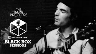 "The Barr Brothers - ""Even the Darkness Has Arms"" (Collective Arts Black Box Sessions)"