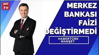 #CANLI - Merkez Bankası'nın faiz kararı bekleniyor
