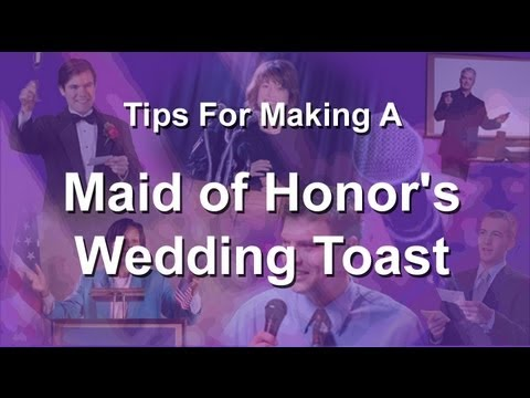 write a good maid of honor speech