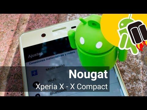 Actualización Android 7.1.1 Nougat para Sony Xperia X y X Compact