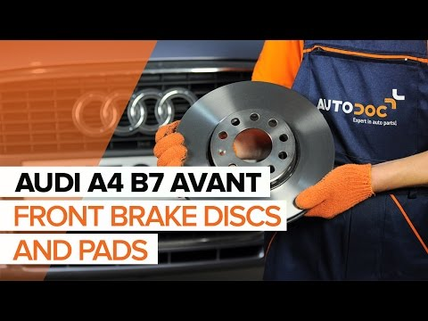How to replace front brake discs and front brake pads on AUDI A4 B7 AVANT TUTORIAL | AUTODOC