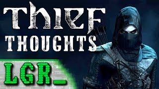 LGR - Thoughts on the Thief Reboot (Video Game Video Review)