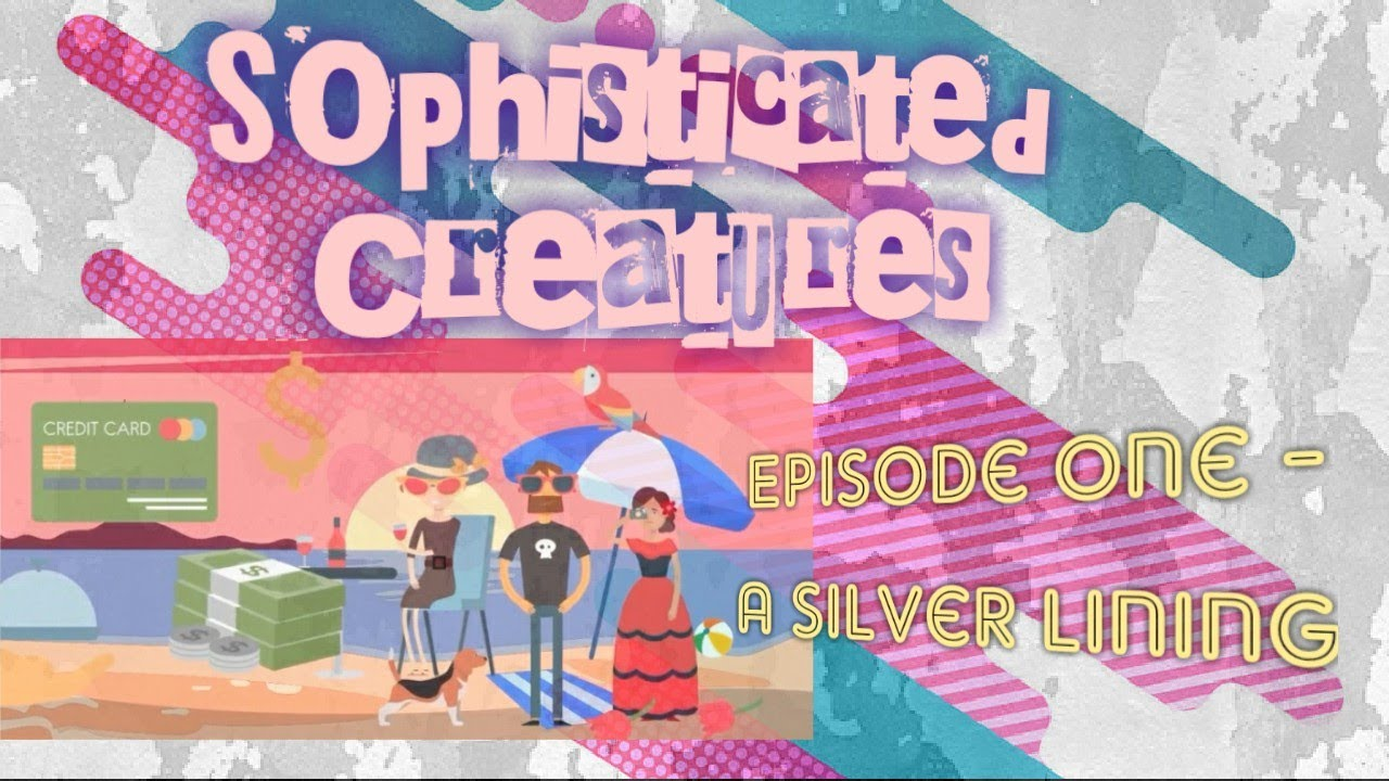 Sophisticated Creatures - Funny #SoapOpera #Cartoon - Season 1 - Episode 1 - A Silver Lining #New