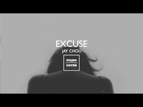 EXCUSE - JAY CHOU | PIANO COVER
