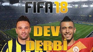 FENERBAHÇE VS GALATASARAY | FIFA 18