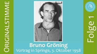 Bruno Gröning – Vortrag in Springe am 3. Oktober 1958 – Folge 1