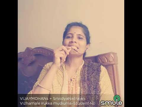 Vizhamale irukka mudiyuma from student no. 1