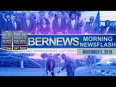 Bermuda Newsflash For Tuesday, November 5, 2019