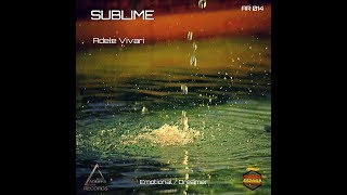 SUBLIME - Adele Vivari. Vídeo oficial.